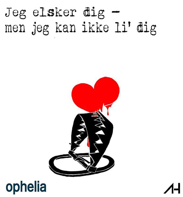 Jeg elsker dig - men kan ikke li dig 2014 Skuespillerskolen Ophelia